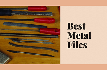 Best Metal Files
