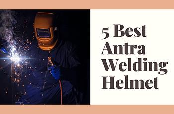 Best Antra Welding Helmet